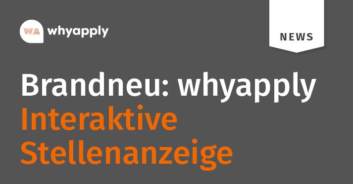 Interaktive Stellenanzeige: Jetzt neu bei whyapply