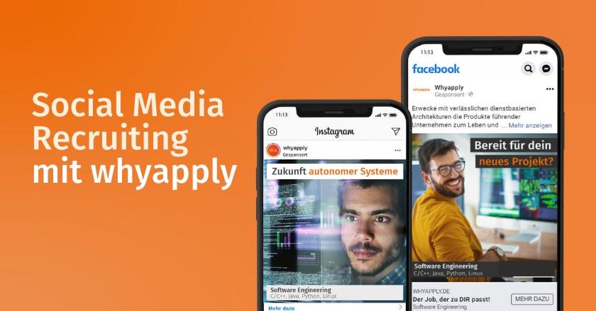 Social Media Recruiting: So erreicht und überzeugt HR passende Talente mit whyapply