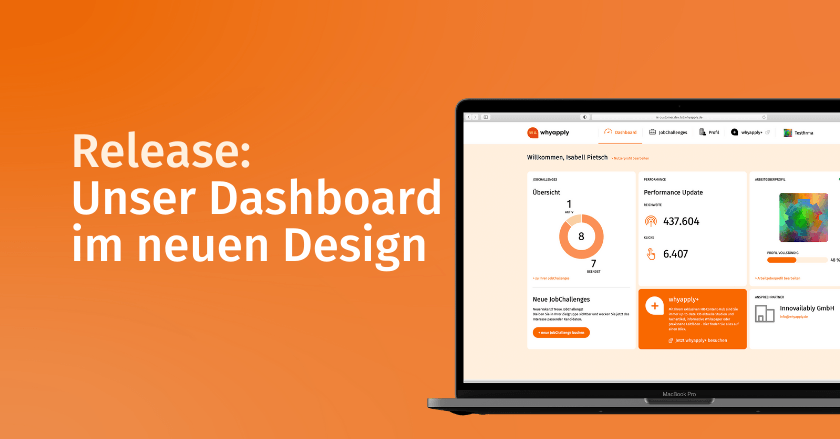 Release: Das Dashboard bei whyapply im neuen Design